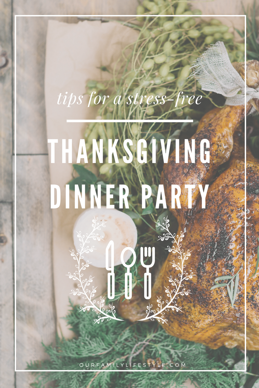 Tips for a Stress-Free Thanksgiving Dinner Party