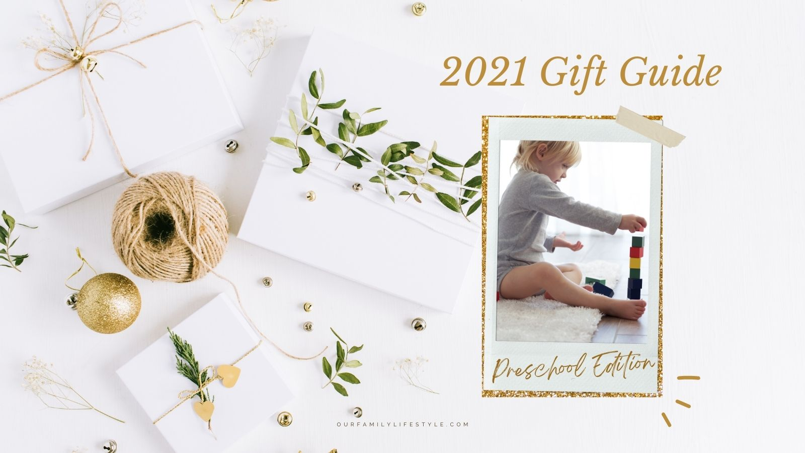 2021 Holiday Gift Guide: Great Gifts for Toddlers and Preschoolers