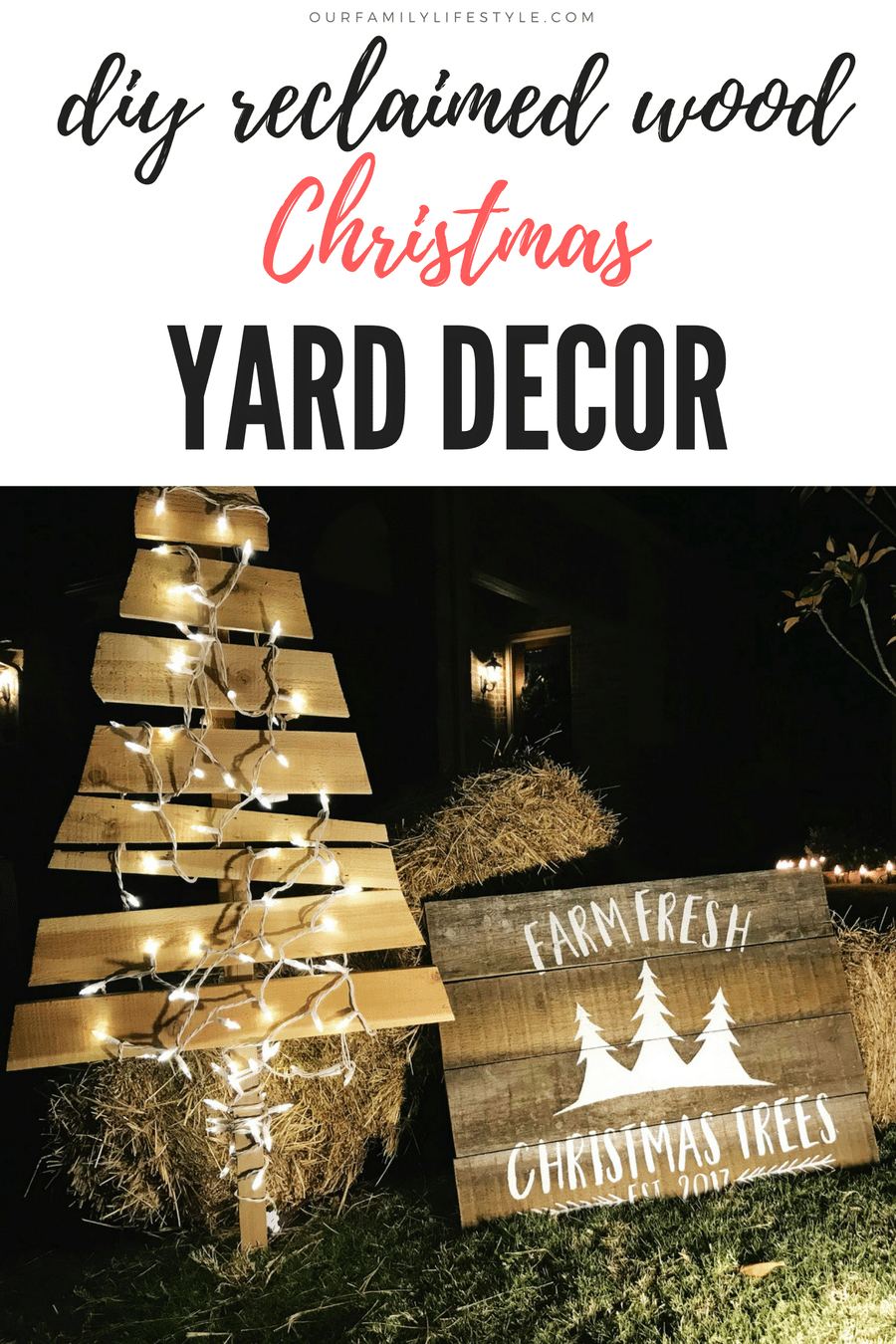 DIY Reclaimed Wood Christmas Yard Decor. Using a couple of old fence pickets, my Cricut, and some chalk paint, we created a reclaimed wooden sign for our front yard Christmas Tree Farm display.