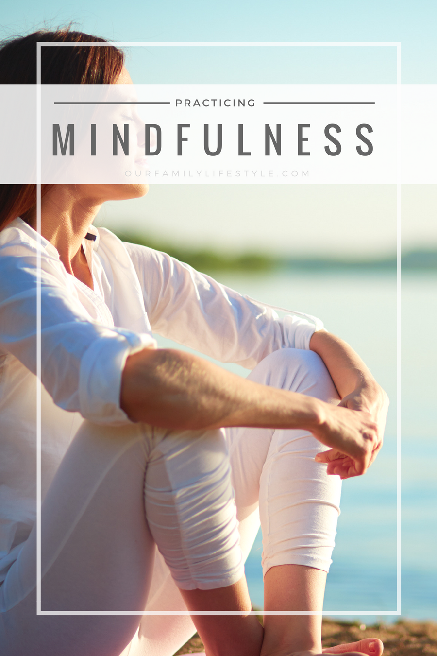 How Practicing Mindfulness Meditation Can Change Your Life