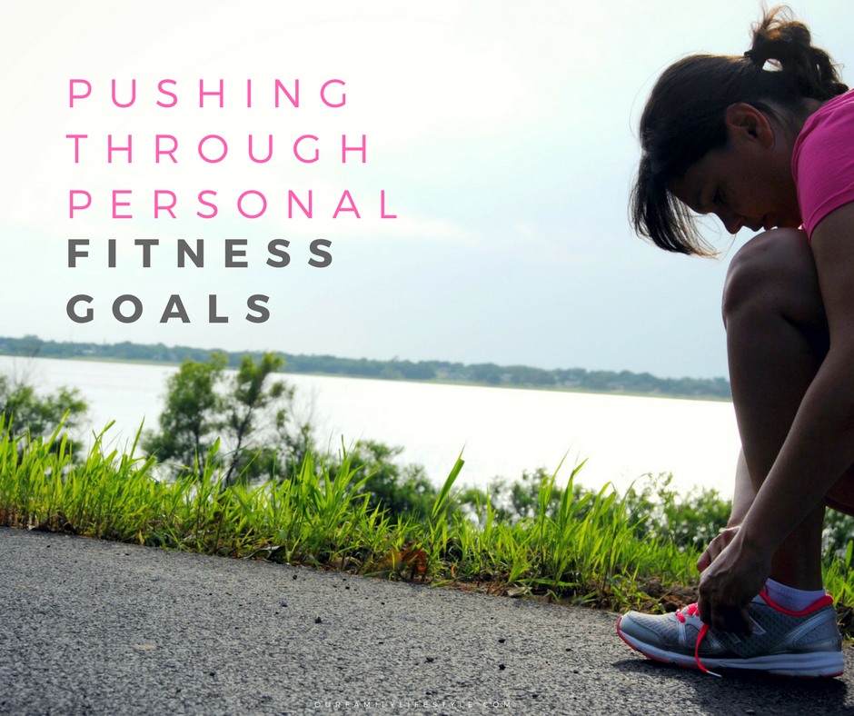 Pushing Through Personal Fitness Goals