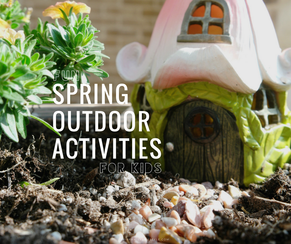 Fun Spring Outdoor Activities For Kids