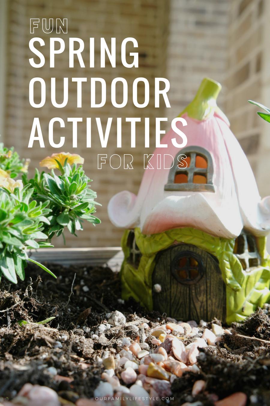 Fun Spring Outdoor Activities For Kids