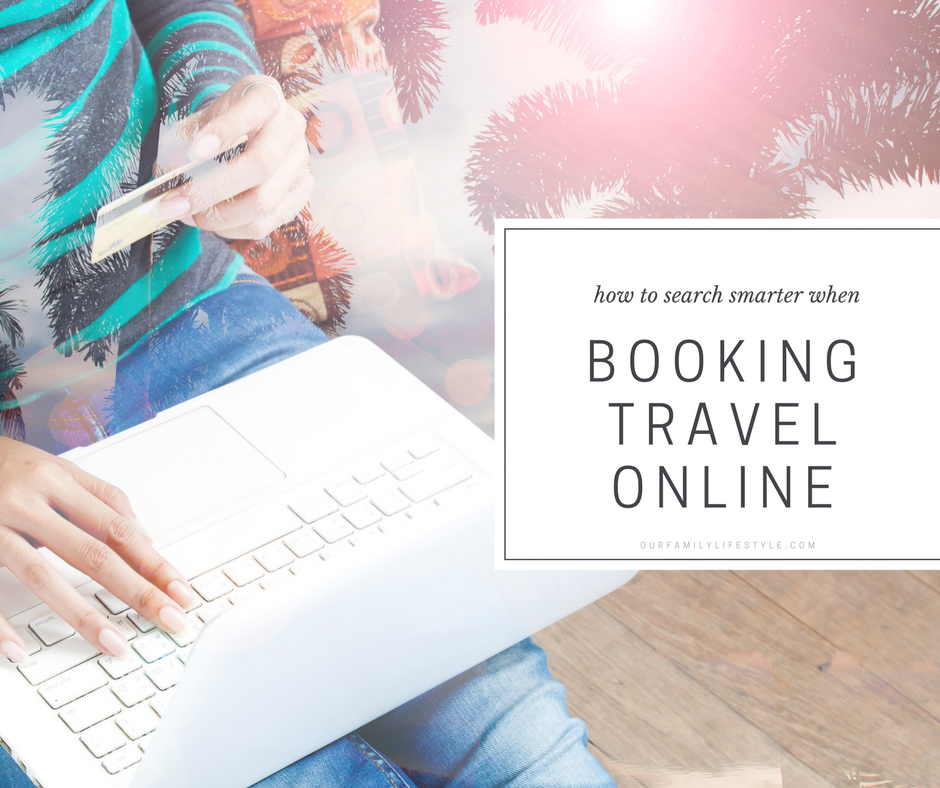 Search Smarter When Booking Travel Online