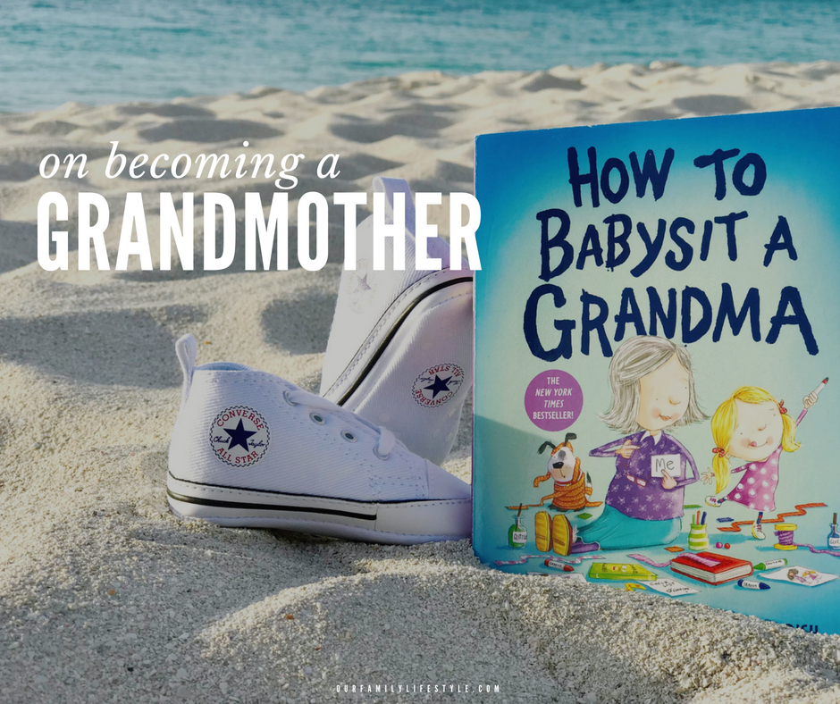 on becoming a grandmother