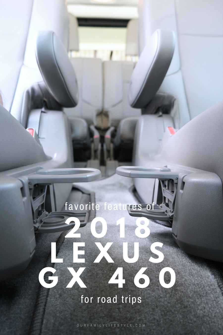 Favorite Features of the 2018 Lexus GX 460 Luxury for Road Trips