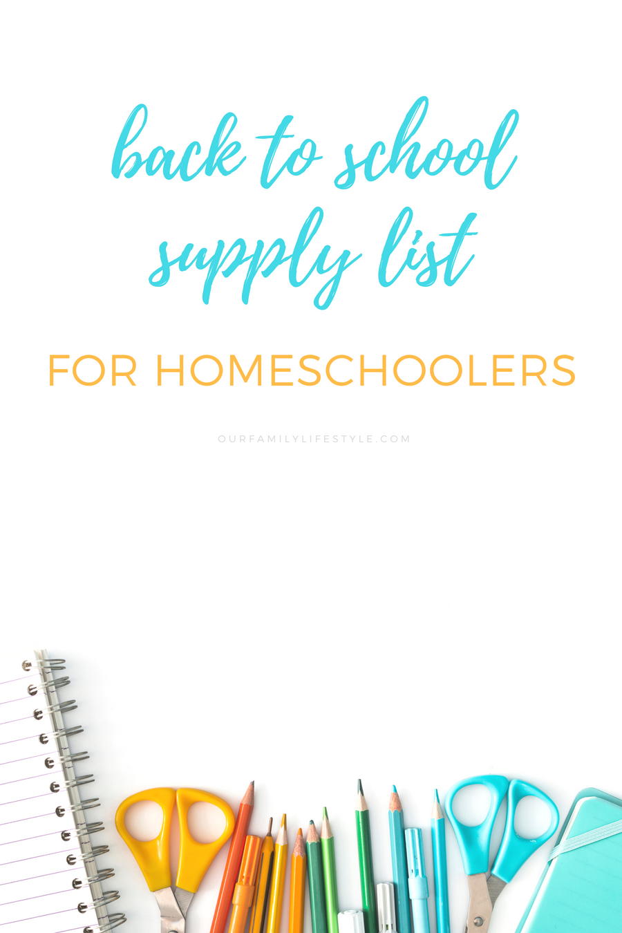 Back to School Supply List for the Homeschool Family