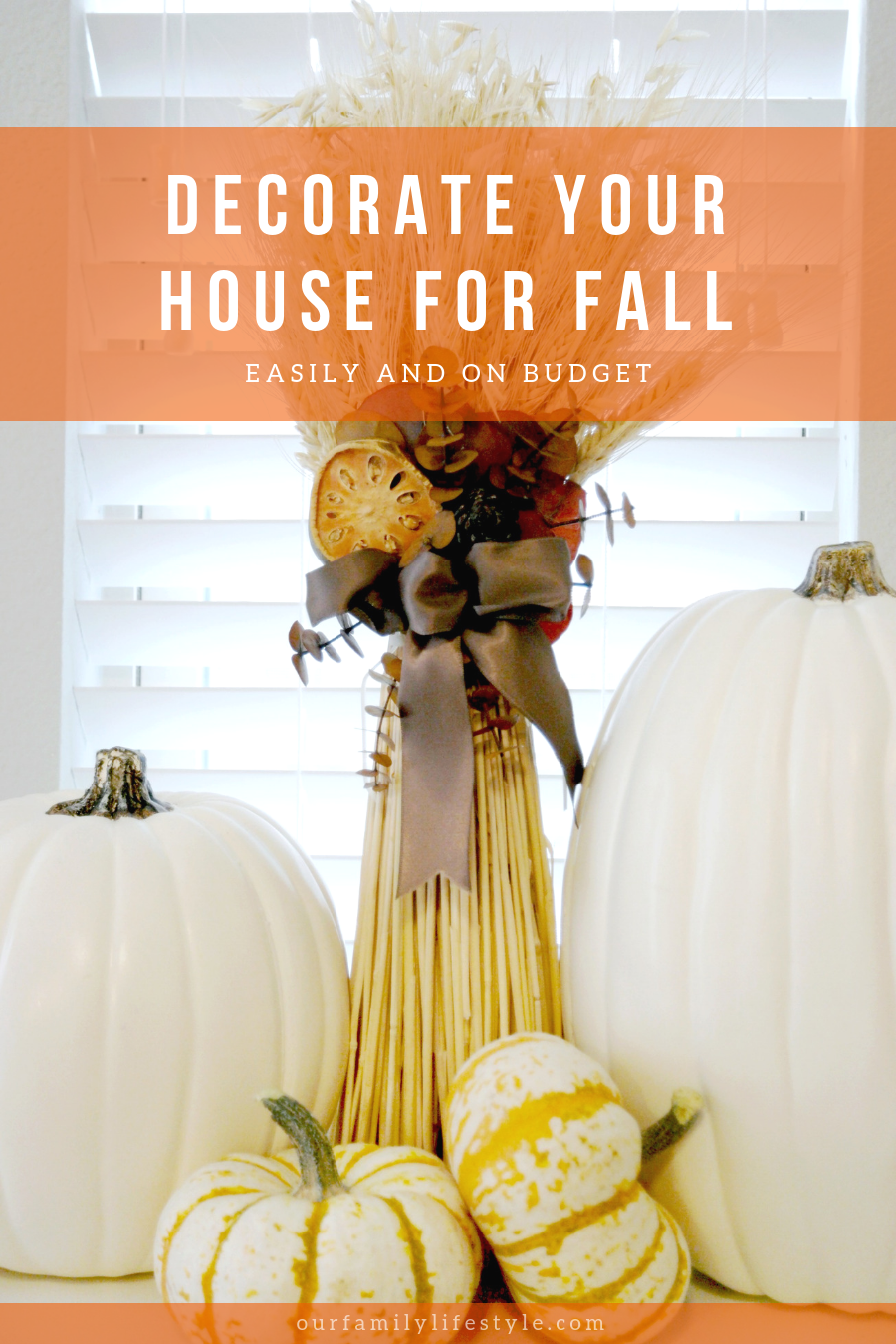 Decorate Your House for Fall