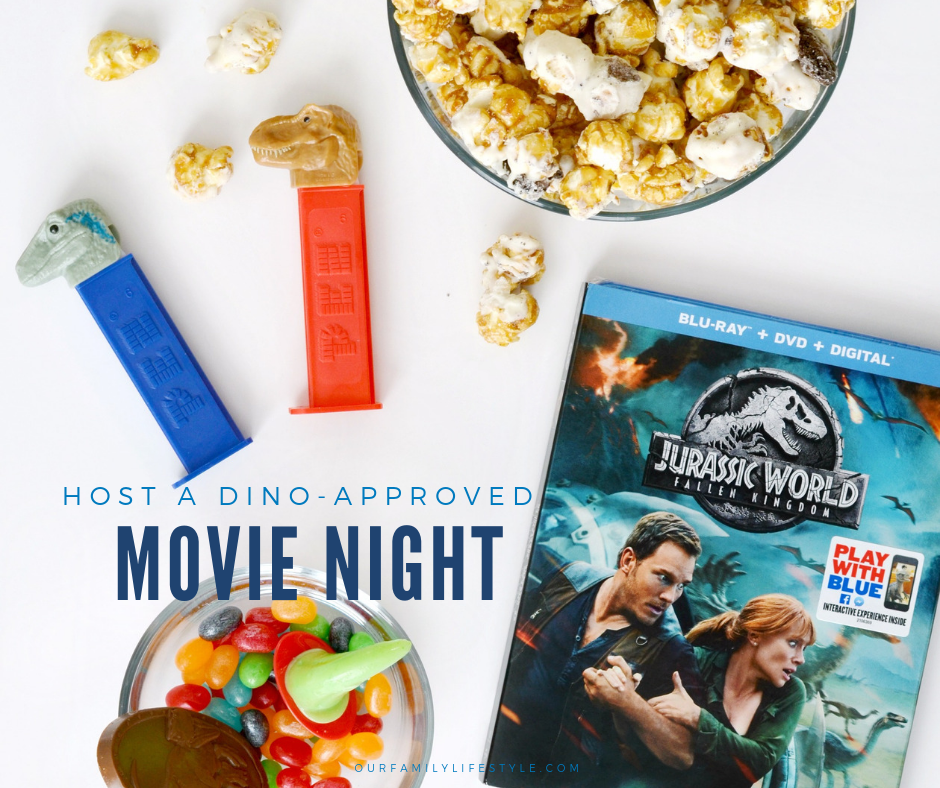 Host a Dino-approved Movie Night with Jurassic World: Fallen Kingdom on Blu-ray