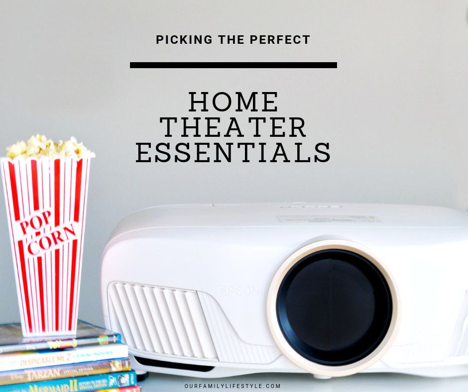 Picking the Perfect Home Theater Essentials