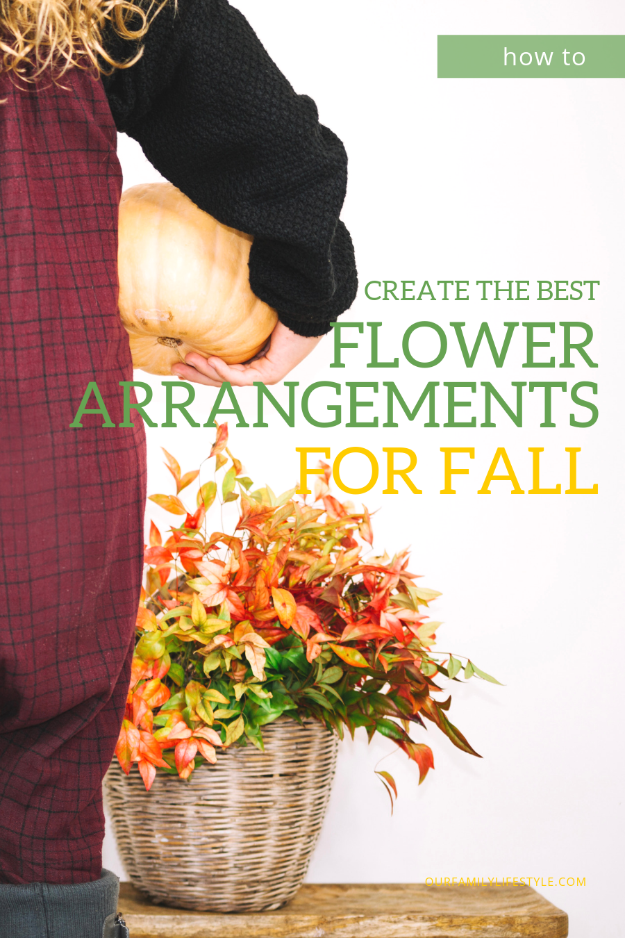 How to Create the Best Flower Arrangements for Fall
