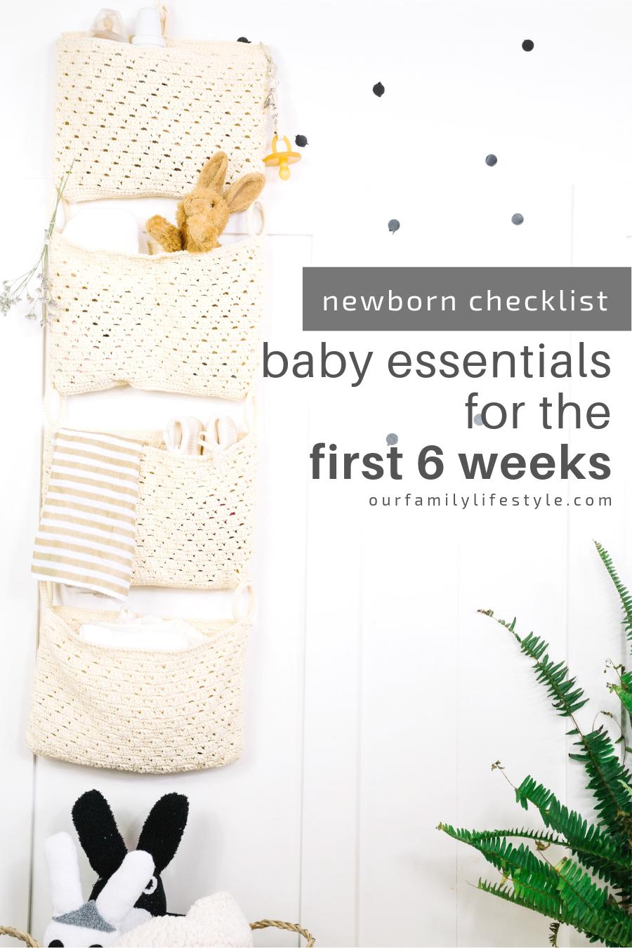 Newborn Checklist Baby Essentials for the First 6 Weeks