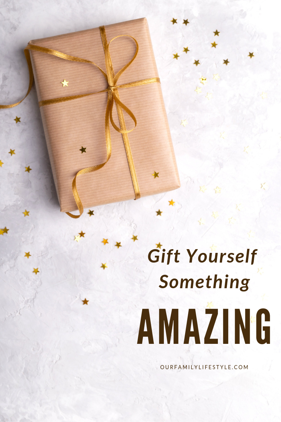Gift Yourself Something Amazing