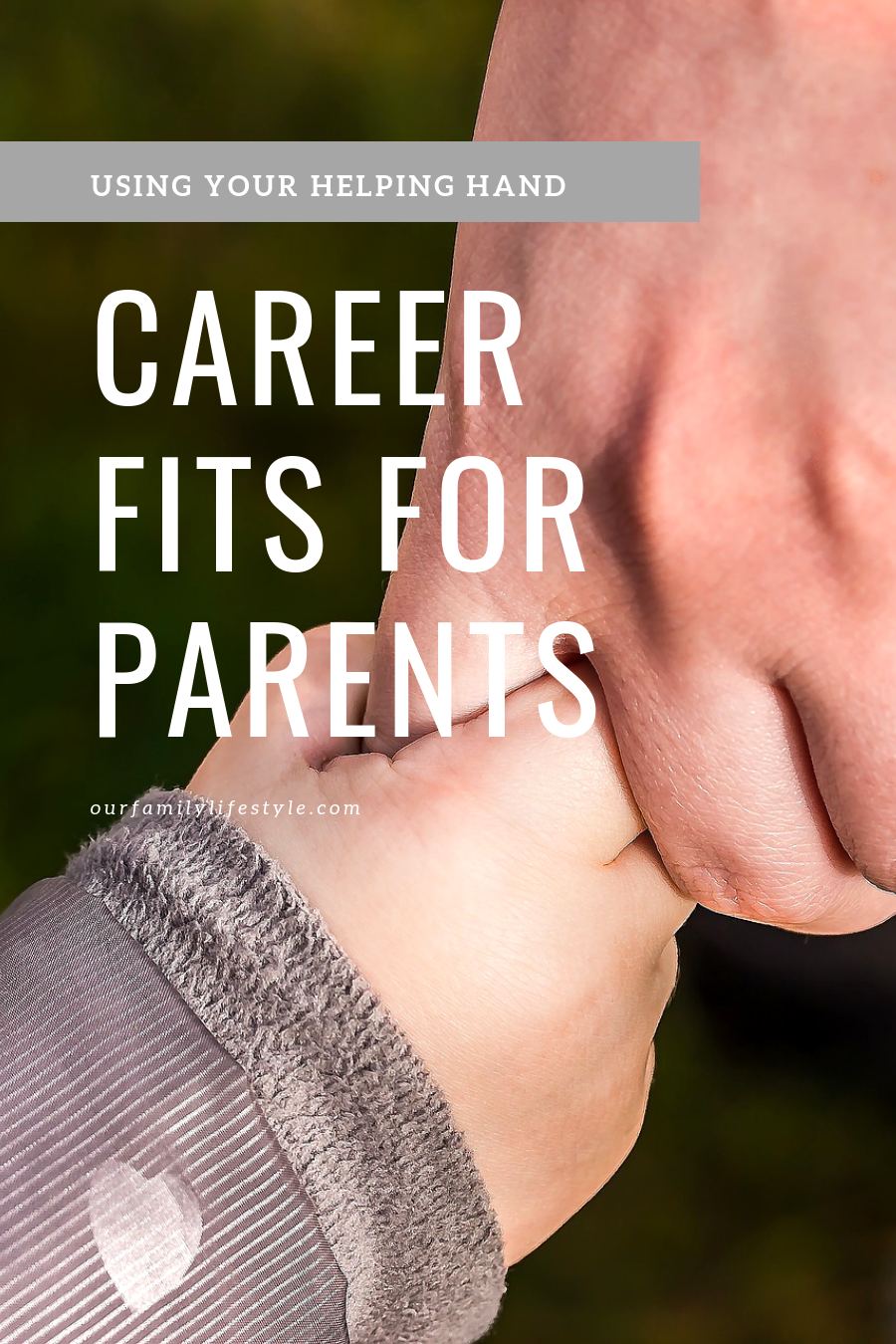 Career Fits For Parents