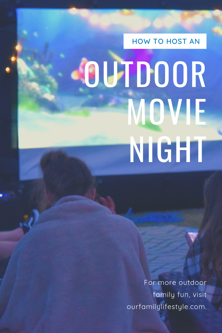 How to Host an Outdoor Movie Night
