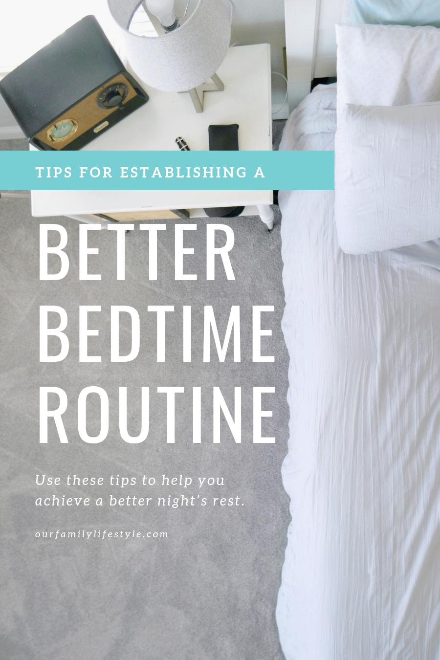 Tips for establishing a better bedtime routine