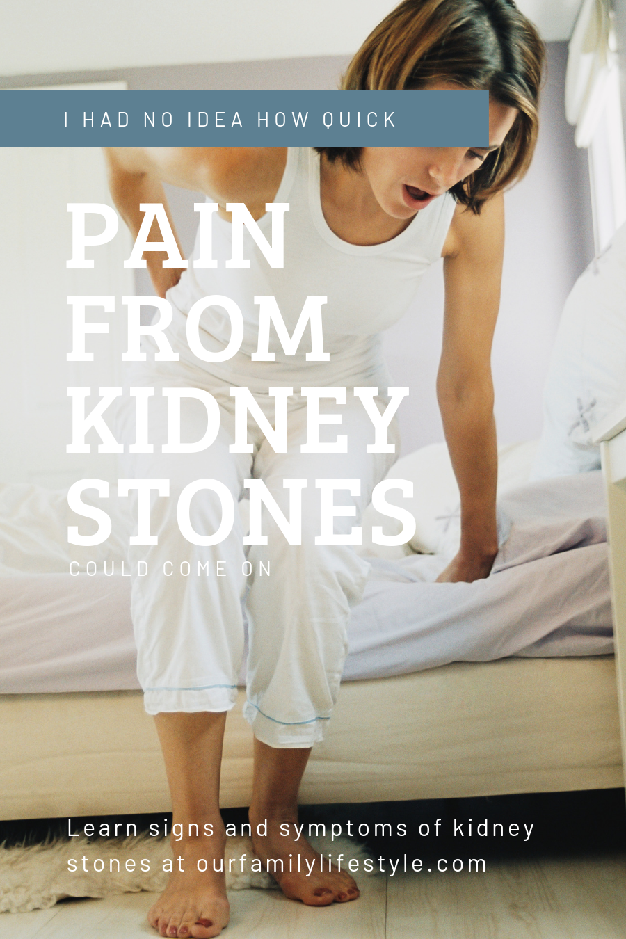I Had No Idea How Quick Pain from Kidney Stones Could Come On