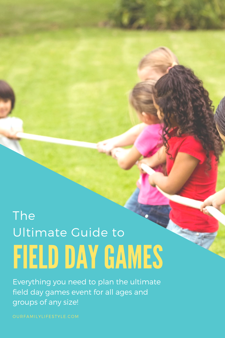 The Ultimate Guide to Field Day Games