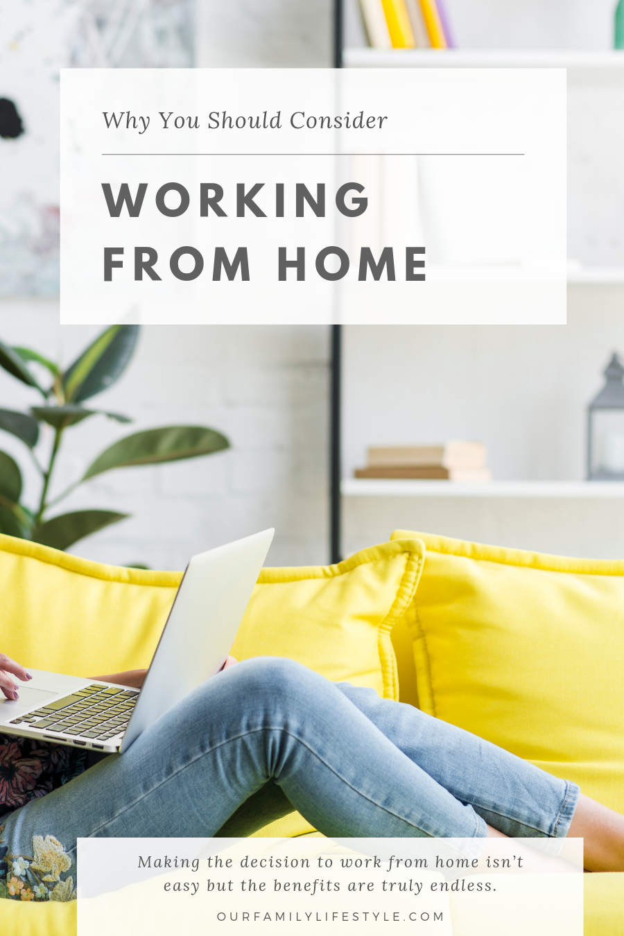 Here's Why You Should Consider Working from Home
