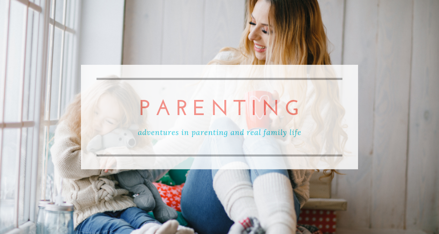 our family lifestyle - parenting