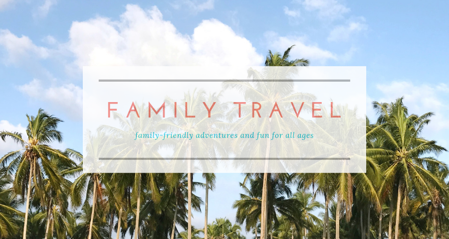 our family lifestyle travel