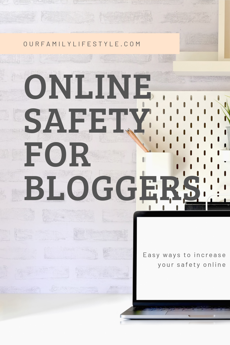 Online Safety For Bloggers