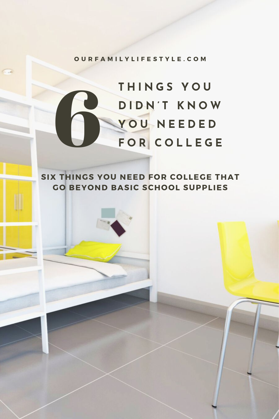 6 Things You Didn't Know You Needed for College
