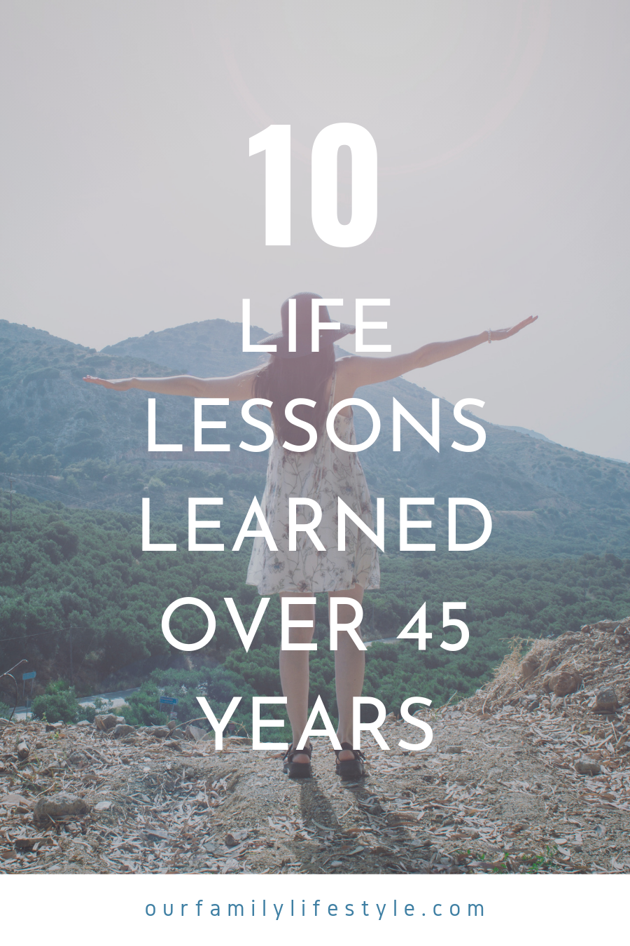 10 Life Lessons Learned Over 45 Years