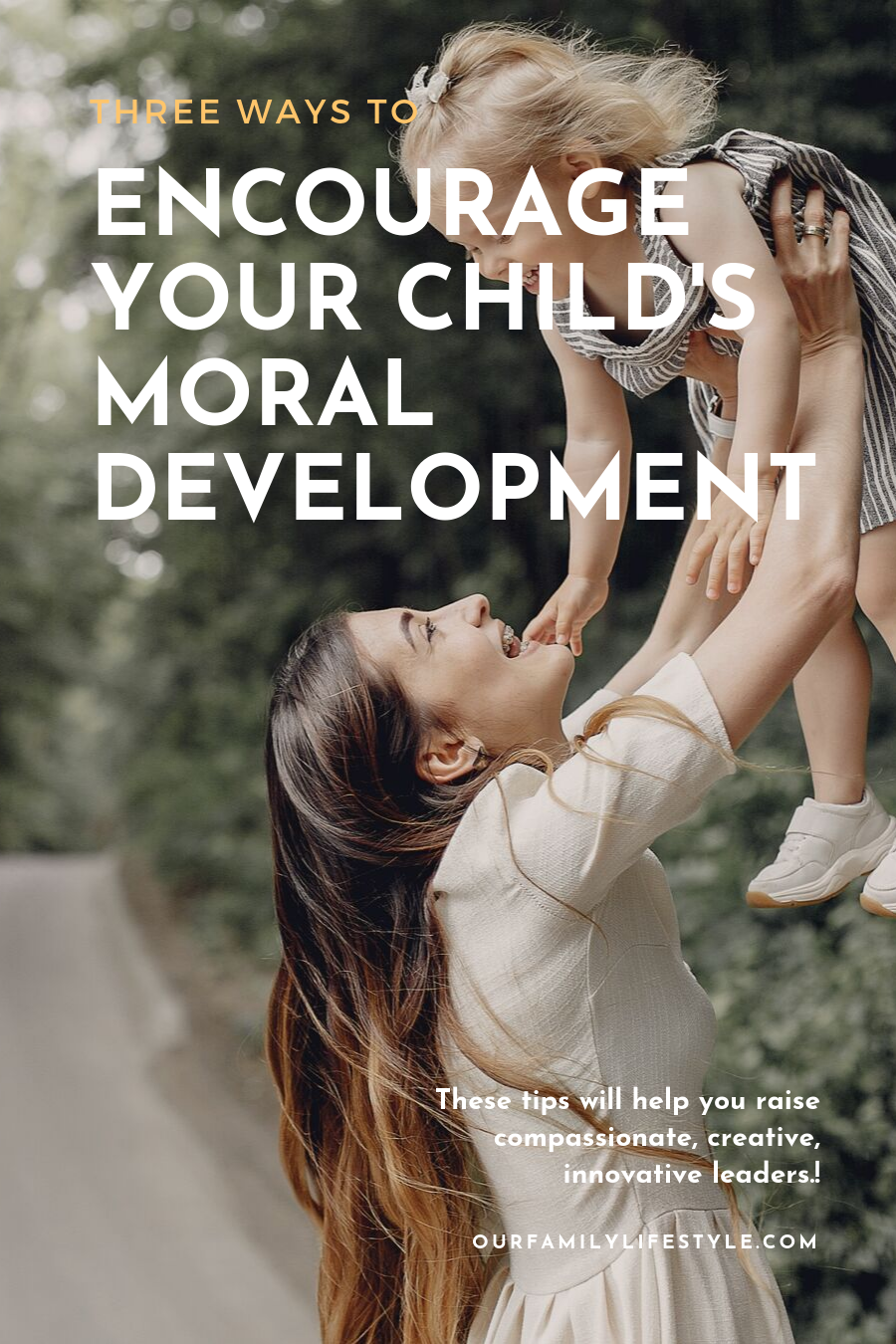 Three Ways to Encourage Your Child's Moral Development