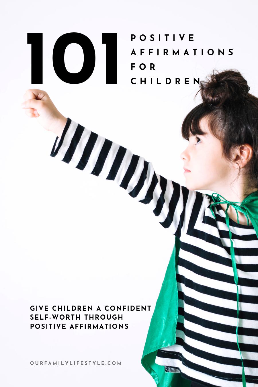 101 Positive Affirmations for Children