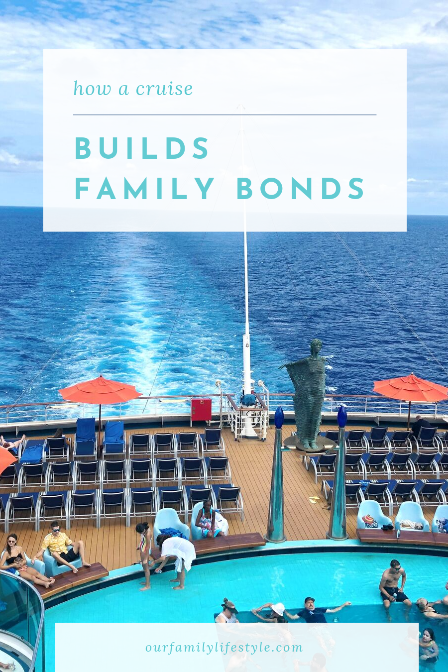 How a Cruise Builds Family Bonds