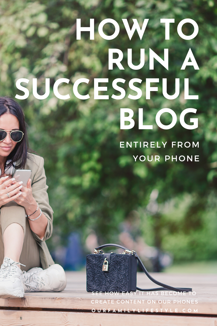 How To Run A Successful Blog Entirely From Your Phone