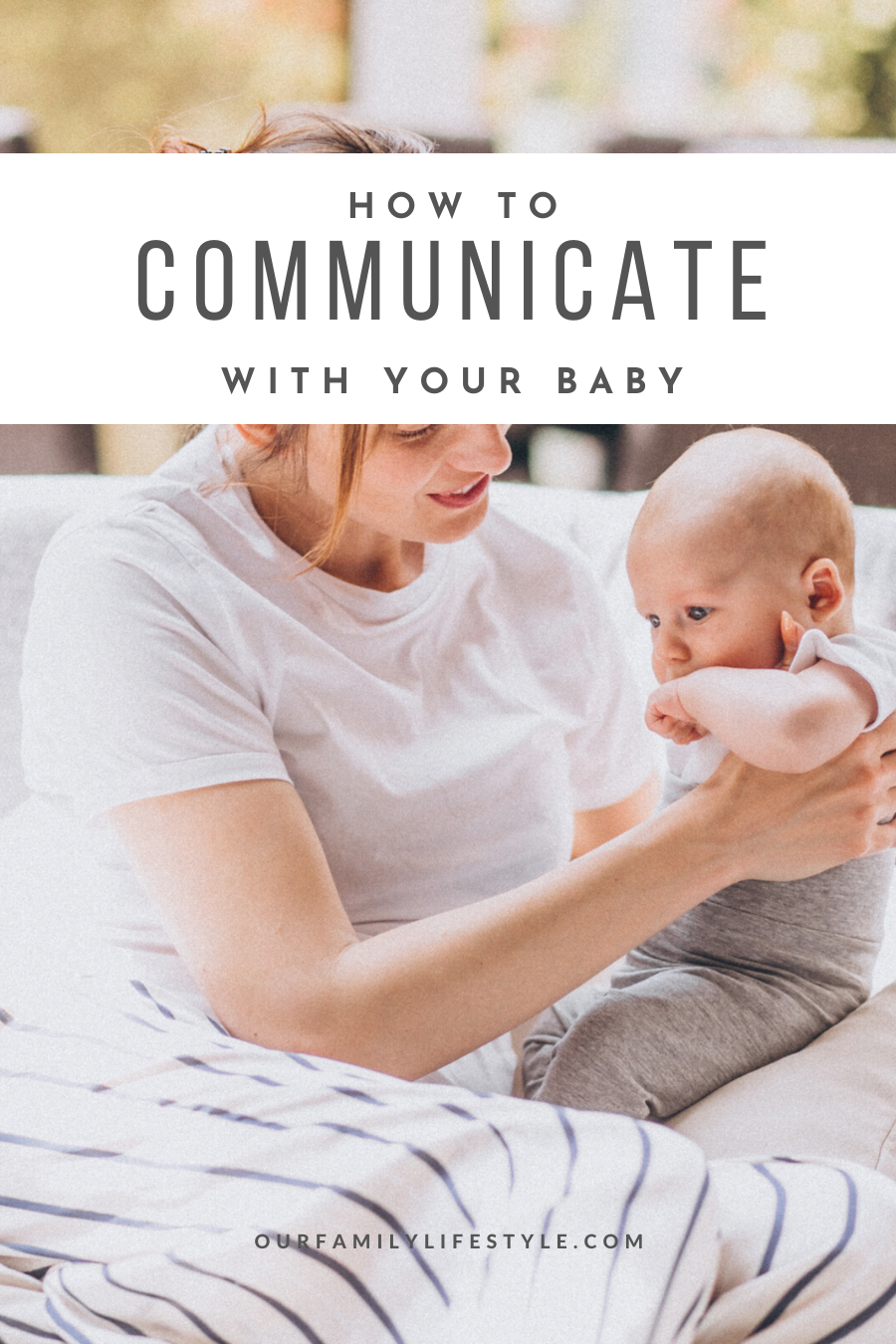 How to Communicate with Your Baby