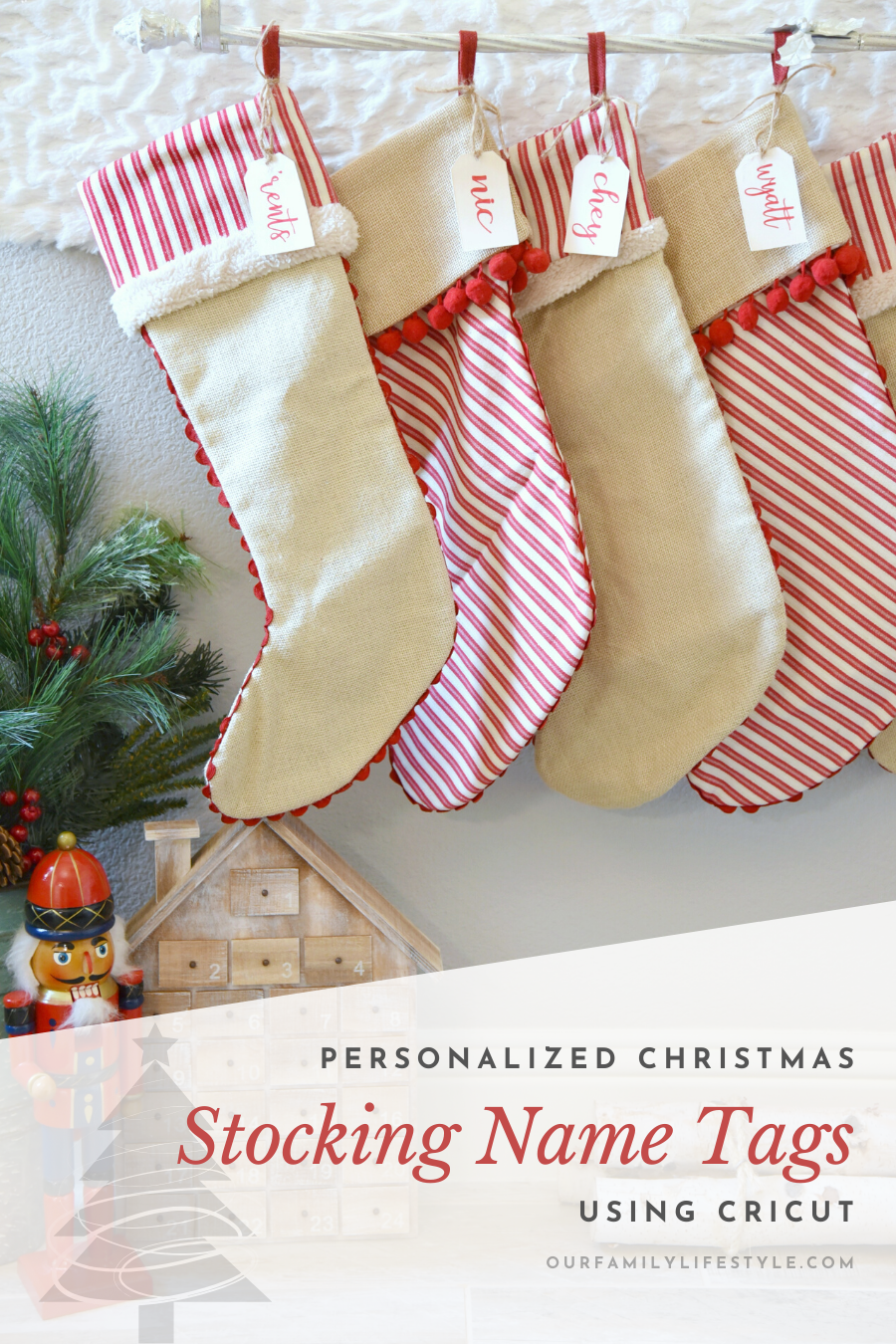 Simple Personalized Christmas Stocking Name Tags Using Cricut