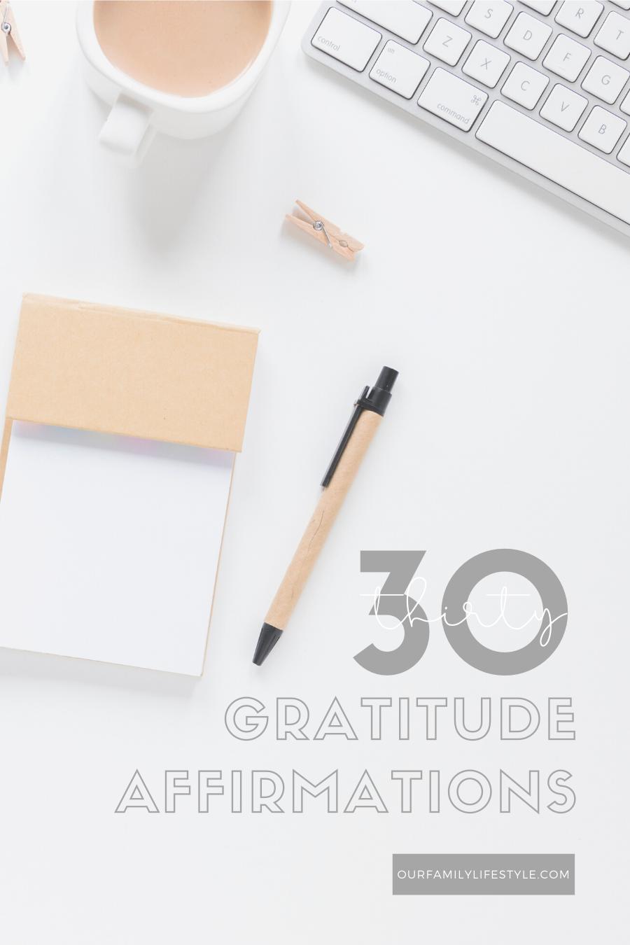 30 Gratitude Affirmations