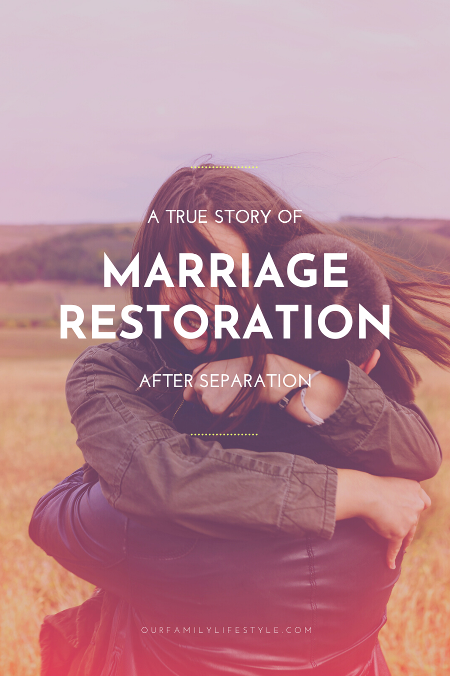 A Story of Marriage Restoration After Separation