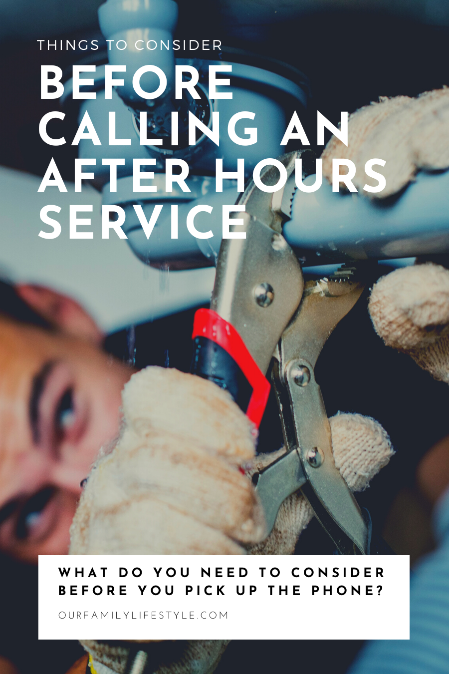 Things To Consider Before Calling an After Hours Service