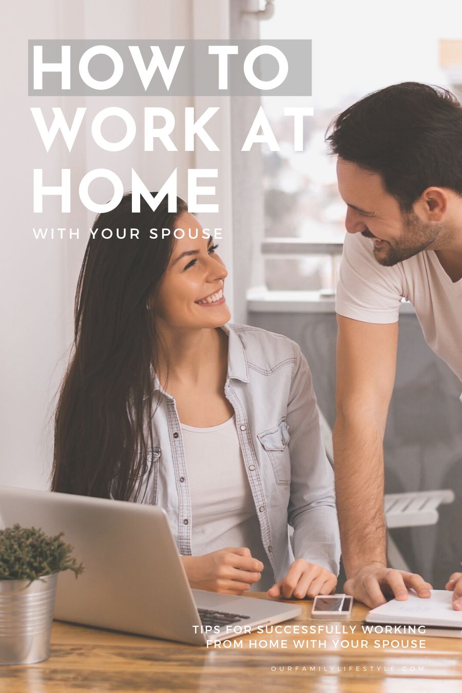 How to Work at Home With Your Spouse