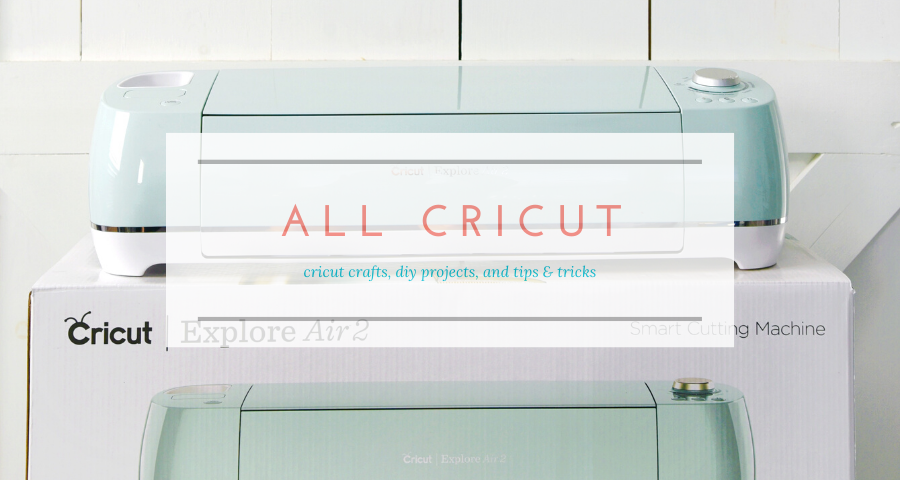 our family lifestyle - cricut