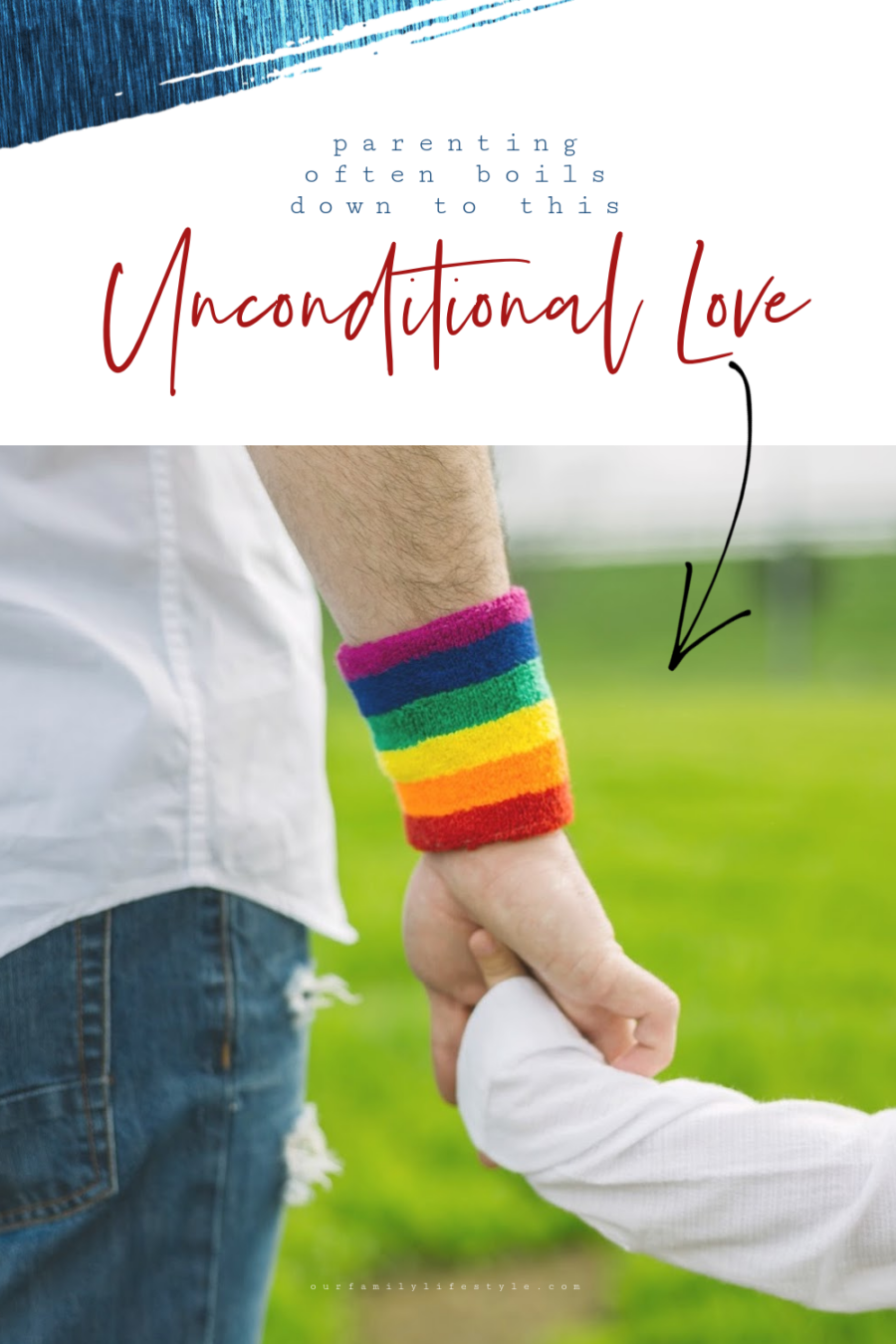 Parenting often boils down to this: Unconditional Love.