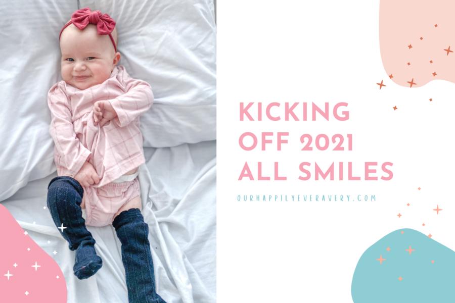 Kicking Off 2021 All Smiles