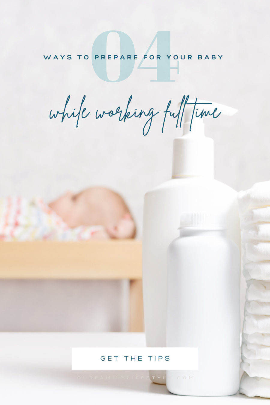 4 Ways to Prepare for the Birth of Your Baby While Working Full Time