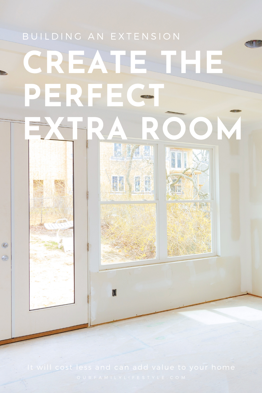 Building an Extension: Create the Perfect Extra Room