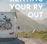 Why You Should Consider Renting Your RV Out