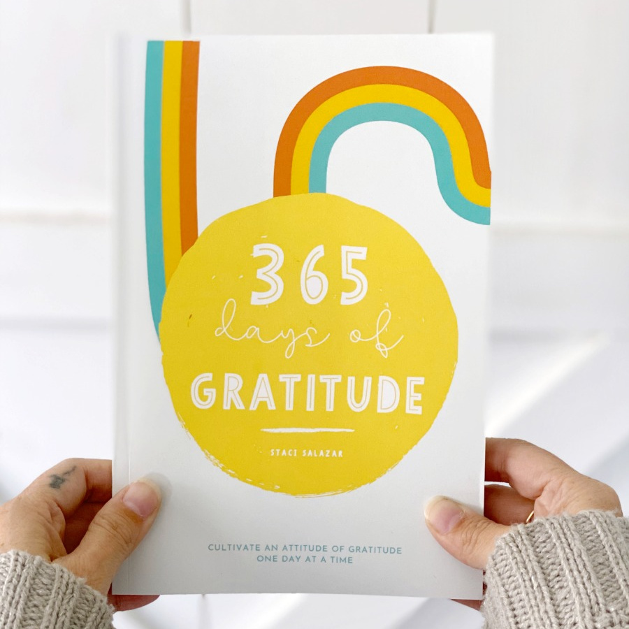 365 Days of Gratitude: Cultivate an Attitude of Gratitude One Day at a Time