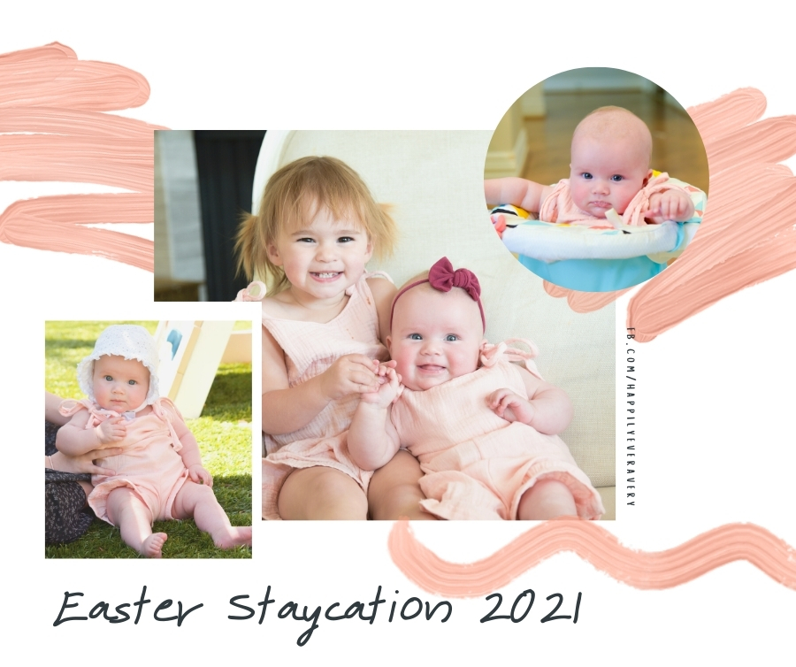 Easter Staycation 2021