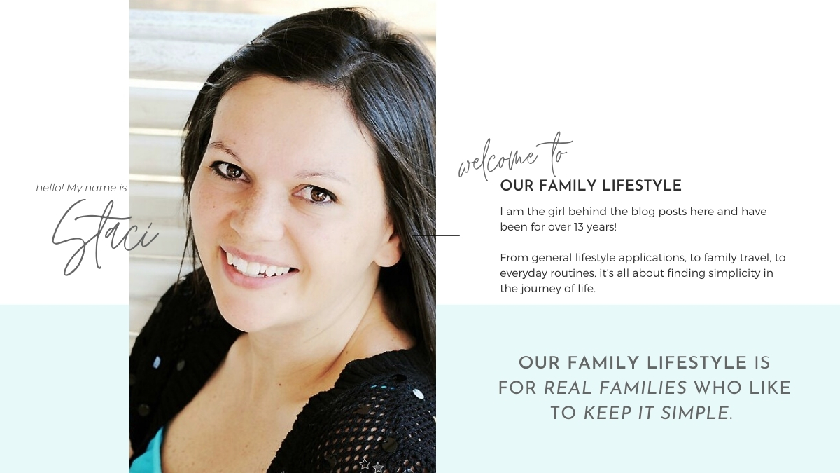 Meet Staci at Our Family Lifestyle