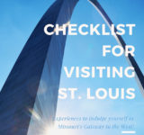 Travel Guide 101: Checklist For People Visiting St. Louis (Best Deals and Experiences)