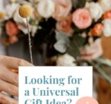 Looking for a Universal Gift Idea? Why Not Try Flowers?