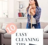 10 Easy Cleaning Tips for People Who Hate Cleaning